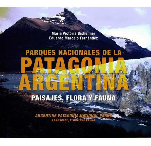 Parques Nacionales De La Patagonia Argentina Paisajes, Flora