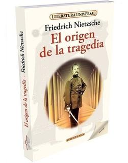 Libro.el Origen De La Tragedia. Friedrich Nietzsche. Fontana