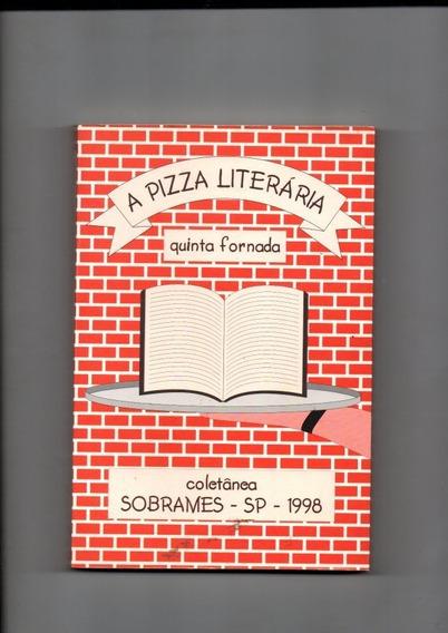 Livro A Pizza Literária Quinta Fornada