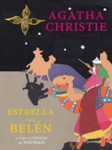 Estrella Sobre Belén Y Cuentos, Agatha Christie, Confluencia