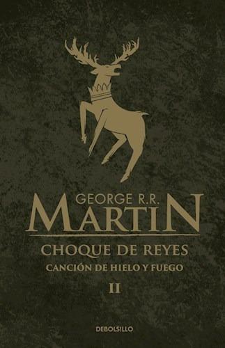 Choque De Reyes (canción De Hielo Y Fuego 2) - George Martin