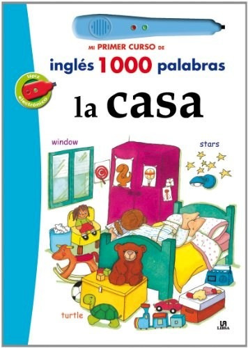 Casa (mi Primer Curso De Ingles 1000 Palabras) (incluye  La