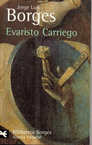 Evaristo Carriego - Borges - Alianza