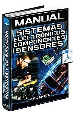 Manual De Sistemas Electrónicos  Componentes Y Sensores