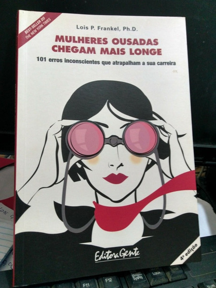 Livro Mulheres Ousadas Chegam Mais Longe - 101 Erros Inconsc