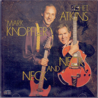 Chet Atkins And Mark Knopfler 1990 Neck And Neck Cd