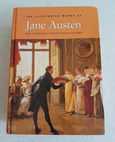 The Illustrated Works Of Jane Austen: Volume 2