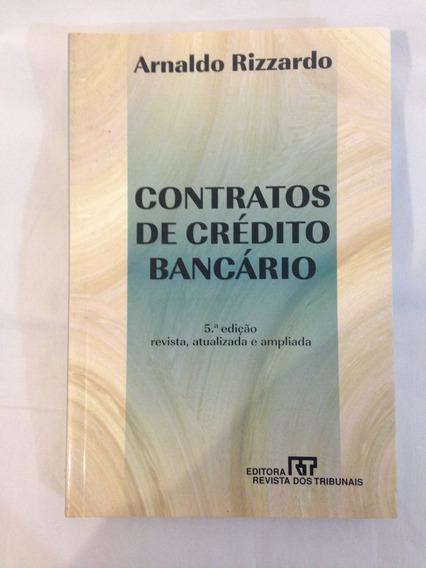 Livro Contratos De Crédito Bancário Arnaldo Rizzardo Físico