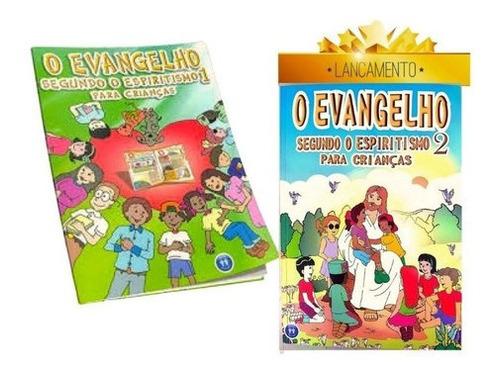 Imagem 1 de 8 de Coleção O Evangelho Seg O Espiritismo P/crianças - Vol 1 E 2