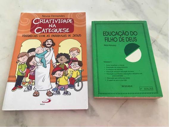Livro - Educação Do Filho De Deus/criatividade Na Catequese