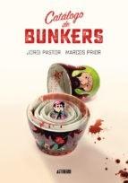 Catalogo De Bunkers - Pastor, Jordi