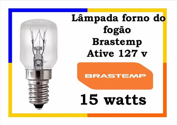 Lâmpada Para Fogão Brastemp Ative 127v Promoção!