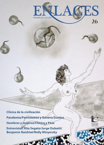 Enlaces Nº 26 Clínica De La Civilización (gr)