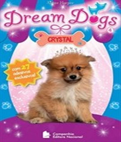 Dream Dogs - Crystal - Vol 04