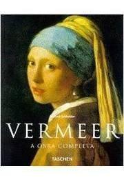 Vermeer A Obra Completa De Norbert Schneider Pela Paisage...