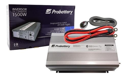 Inversor Corriente 12v A 220v 1500w Probattery Picos 3000w