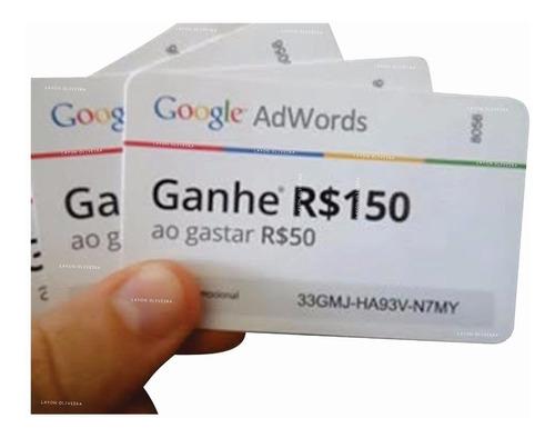 Cupom Adwords  Google Ads 50/150 (poucas Unidades)