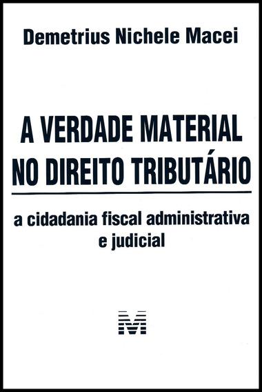 Verdade Material No Direito Tributário, A