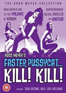 Faster Pussycat Kill Kill ( Russ Meyer) Cine Erotico Dvd
