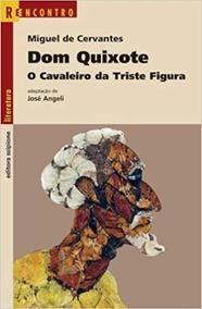 Dom Quixote. O Cavaleiro Da Triste Figura - *frete Grátis