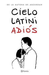 Libro Adios De Cielo Latini