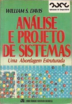 Análise E Projeto De Sistemas: Uma Abord Davis, William S.