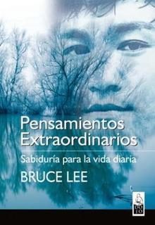 Pensamientos Extraordinarios, Bruce Lee, Dojo