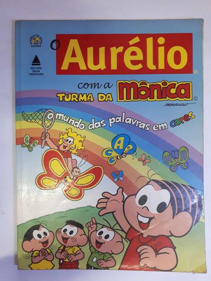 O Aurelio Com A Turma Da Monica O Mundo Marina Baird Ferre
