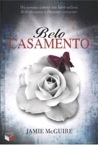 Livro Belo Casamento - Jamie Mcguire