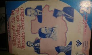 Libro Historia De La Medicina En El Estado Guárico