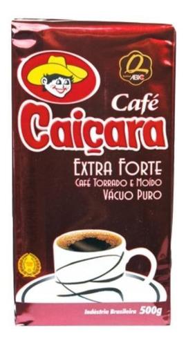 Café Caiçara Extra-forte  Torrado Moído 500g -vácuo