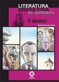 Livro - O Alienista Em Quadrinhos - Machado De Assis