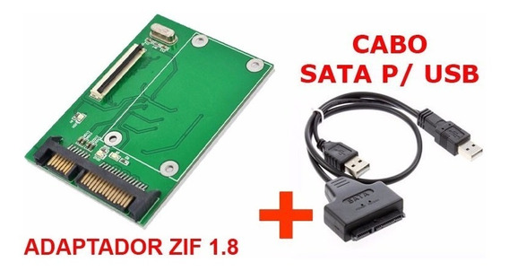 Kit: Adaptador Hd/ssd Zif 1.8 40pin P/ Sata + Cabo Sata Usb