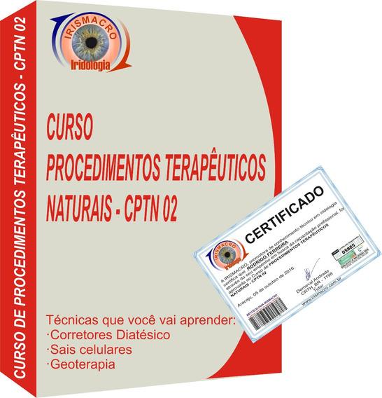 Curso Procedimentos Terapêuticos Naturais - Cptn 02