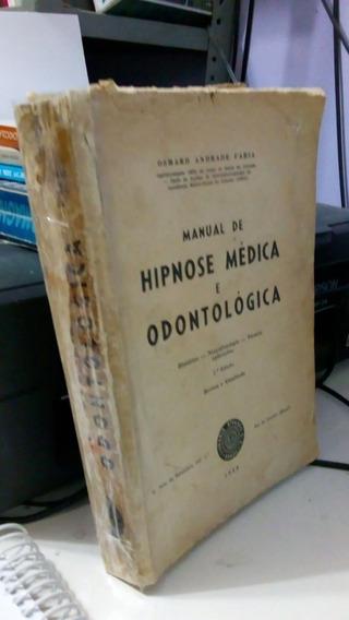 Manual De Hipnose Médica E Odontológica 2ª Ed 1959 - Históri