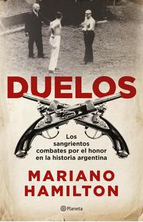 Duelos De Mariano Hamilton- Planeta