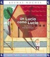 Un Lucio Como Lucio - Iris Rivera - Buenas Noches