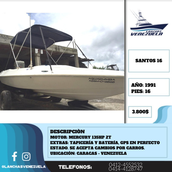 Lancha Santos 16 Lv366
