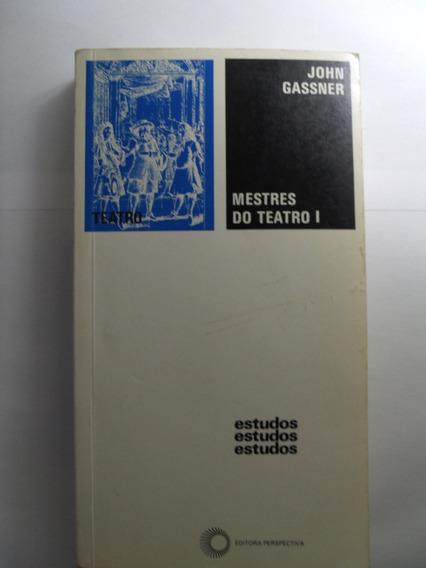 Livro - Mestres Do Teatro - Volume I - John Gassner