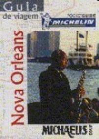 Guia De Viagem Michelin - Nova Orleans - Melhoramentos