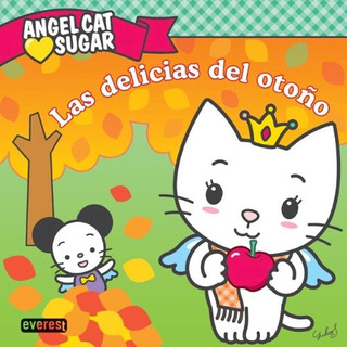 Libro Angel Cat Sugar Las Delicias Del Oto¤o De Liwayway Al