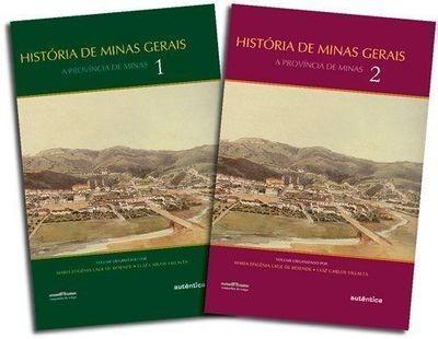 História De Minas Gerais - 2 Volumes Luiz Carlos Villalta