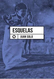 Libro Esquelas. Juan Solá