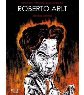 Libro Cronista Criminal - Roberto Arlt