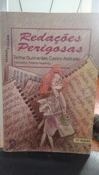 Redações Perigosas / Telma Guimarães E Castro Andrade