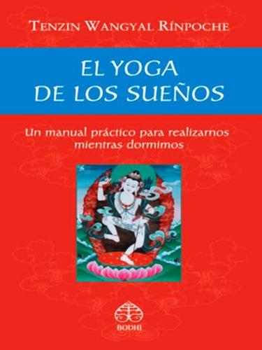El Yoga De Los Sueños - Bodhi