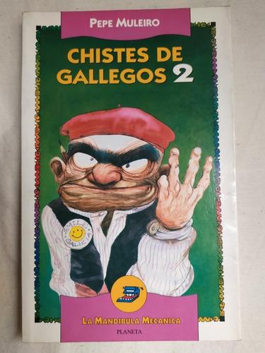 Libro Chistes De Gallegos 2 - Pepe Muleiro