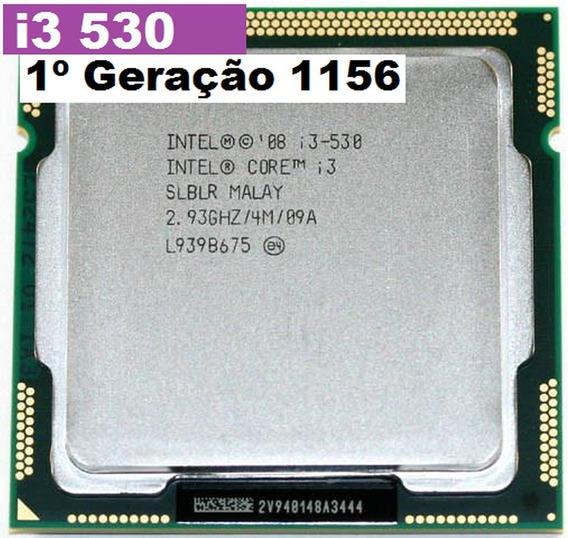 Processador Core I3 530 2.93ghz 4m Lga 1156 1º Geração