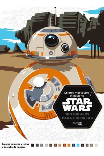 Imagen 1 de 1 de Libro Colorea Y Descubre El Misterio De Star Wars - Vv.aa.
