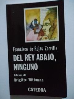 Del Rey De Abajo, Ninguno
